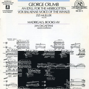 George Crumb: An Idyll for the Misbegotten/Vox Balaenae/Madrigals