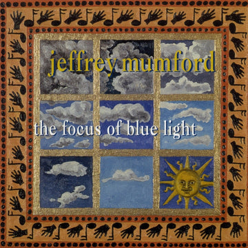 Jeffrey Mumford: The Focus of Blue Light
