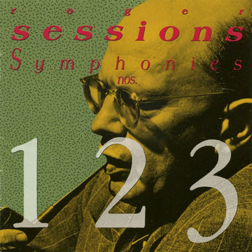 Roger Sessions: Symphonies Nos. 1, 2, 3
