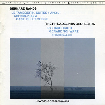 Bernard Rands: Canti Dell Eclisse/Le Tambourin/Ceremonial 3