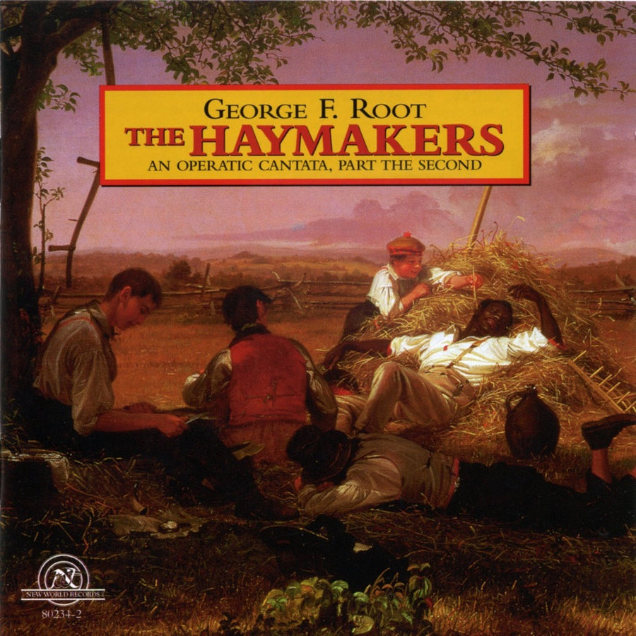 George F. Root: The Haymakers