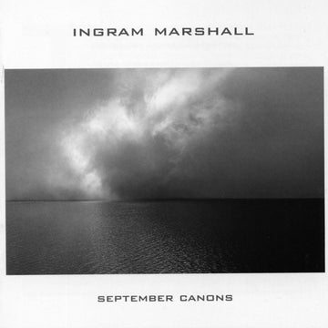 Ingram Marshall: September Canons