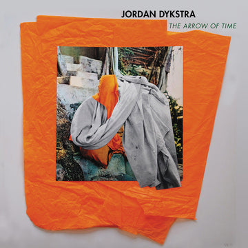 Jordan Dykstra: The Arrow of Time