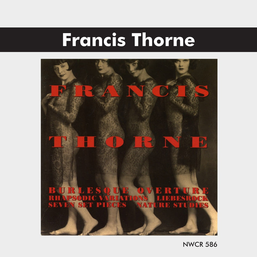 Francis Thorne: Orchestral & Chamber Works