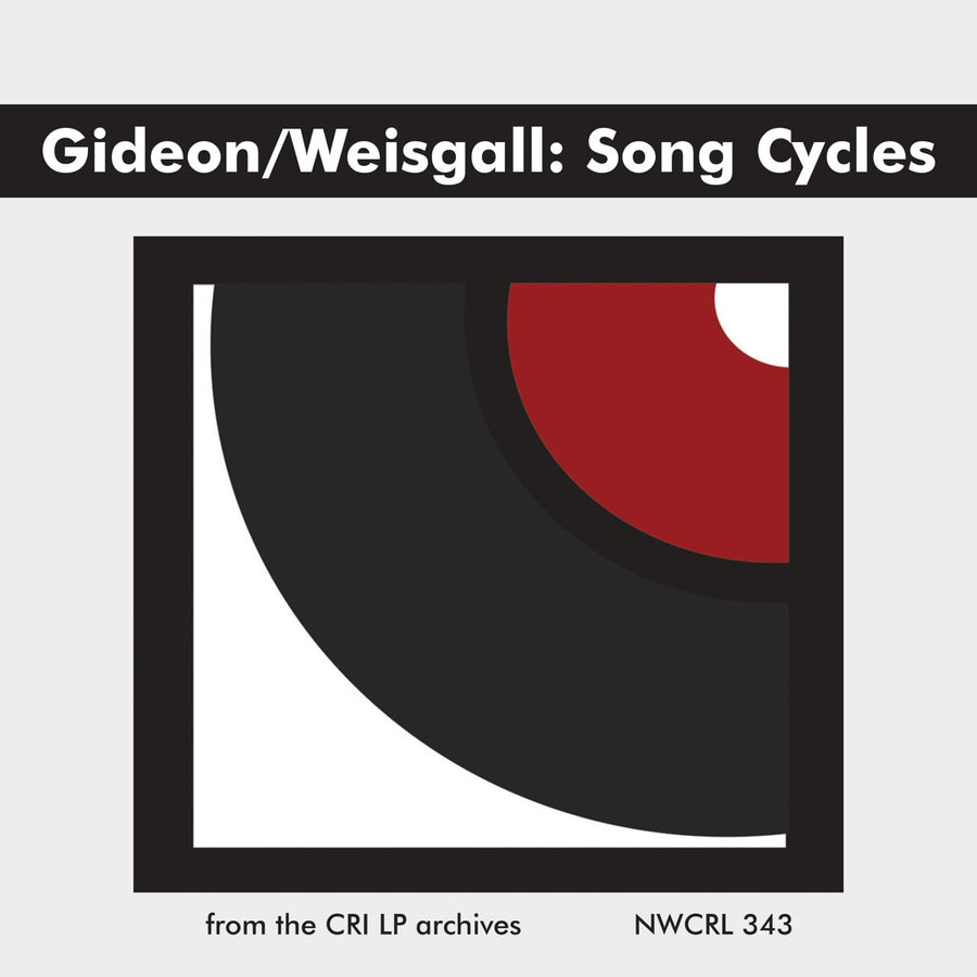 Miriam Gideon & Hugo Weisgall: Song Cycles