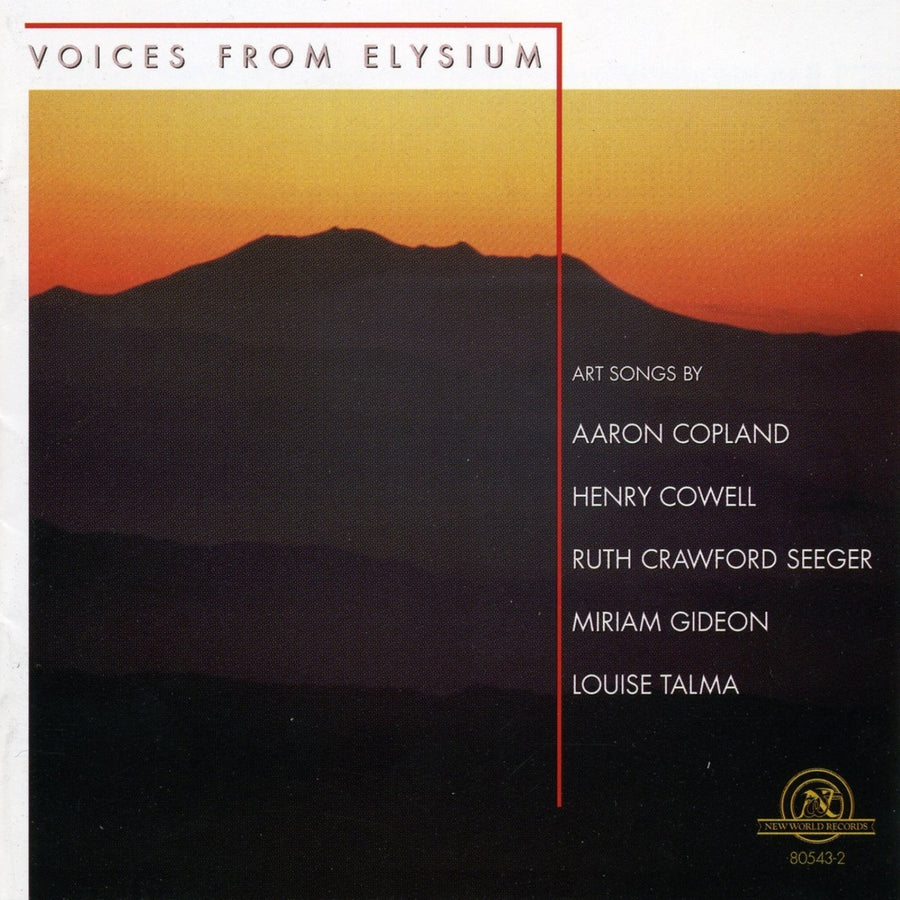 Voices From Elysium: Art Songs by Copland, Cowell, Seeger, Gideon, and Talma