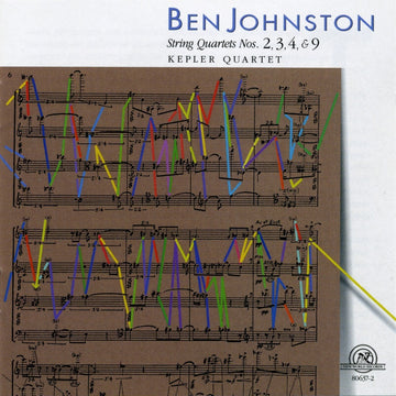 Ben Johnston: String Quartets Nos. 2, 3, 4, & 9