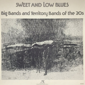 Sweet and Low Blues: Big Bands and Territory Bands of the 20s