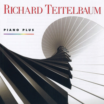 Richard Teitelbaum: Piano Plus (Piano Music 1963–1998)