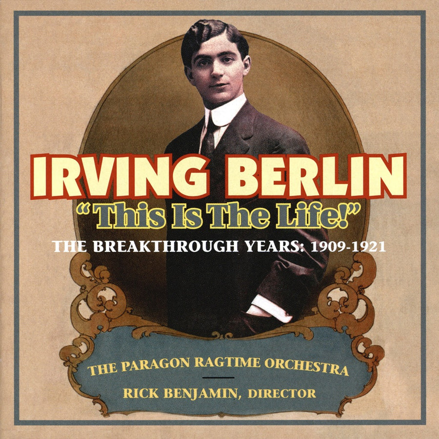 "Irving Berlin: ""This Is the Life!"" – newworld-records"