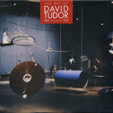 The Art of David Tudor (1963-1992), Vol. 1 (digital only)