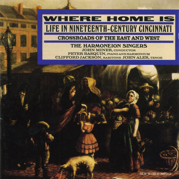 Where Home Is: Life In Nineteenth-Century Cincinnati, Crossroads of the East and West
