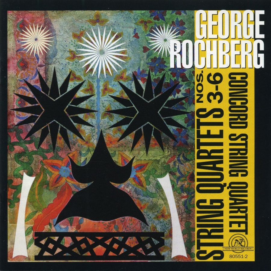 George Rochberg: String Quartets 3-6