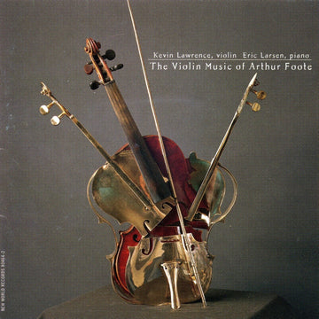 The Violin Music of Arthur Foote