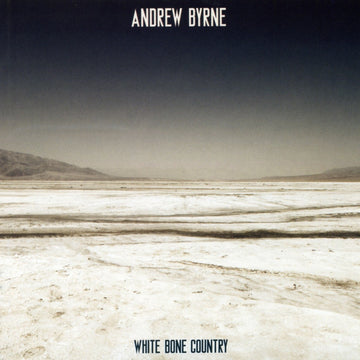 Andrew Byrne: White Bone Country