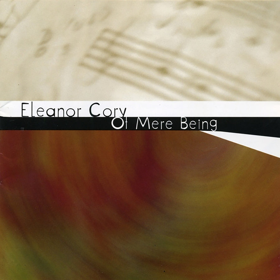 Eleanor Cory: Of Mere Being