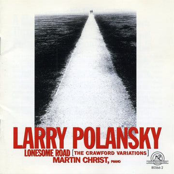 Larry Polansky: Lonesome Road