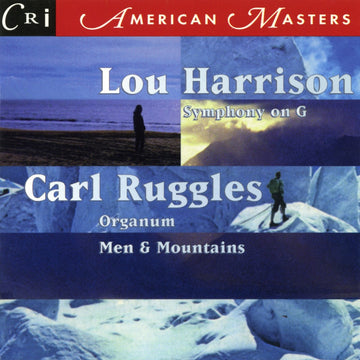 Lou Harrison & Carl Ruggles: Orchestral Works