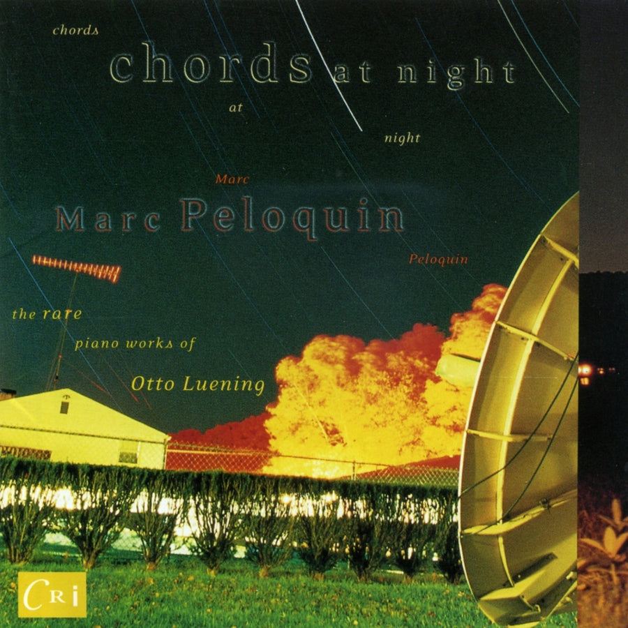 Chords At Night - The Rare Piano Works of Otto Luening
