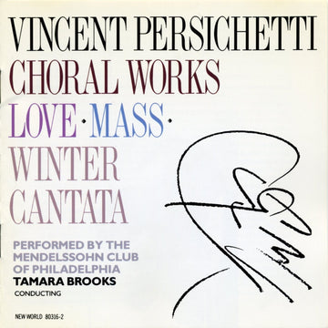 Vincent Persichetti: Choral Works