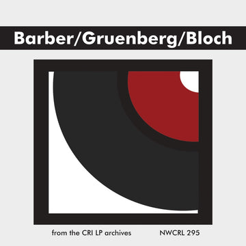 Barber, Gruenberg & Bloch: Piano Works