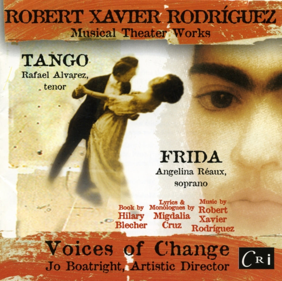 Robert Xavier Rodríguez: Musical Theater Works