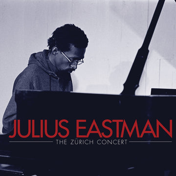 Julius Eastman: The Zürich Concert