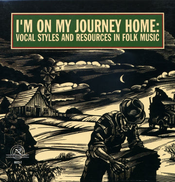 I'm On My Journey Home: Vocal Styles and Resources in Folk Music