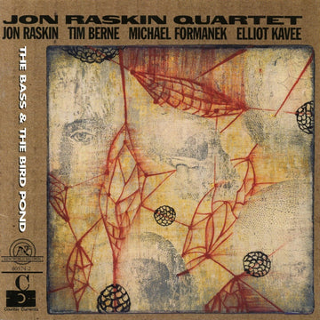 Jon Raskin Quartet: The Bass & The Bird Pond