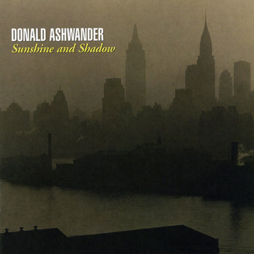 Donald Ashwander: Sunshine and Shadow