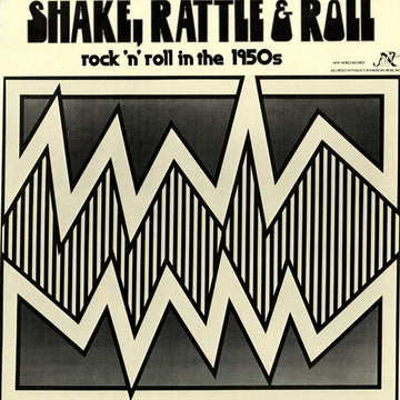 Shake, Rattle & Roll: Rock 'n' Roll in the 1950s