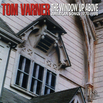 Tom Varner: The Window Up Above