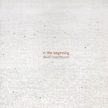 David Rosenboom: In the Beginning