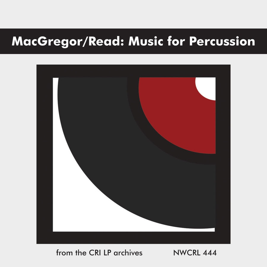 Laurie MacGregor & Gardner Read: Music for Percussion