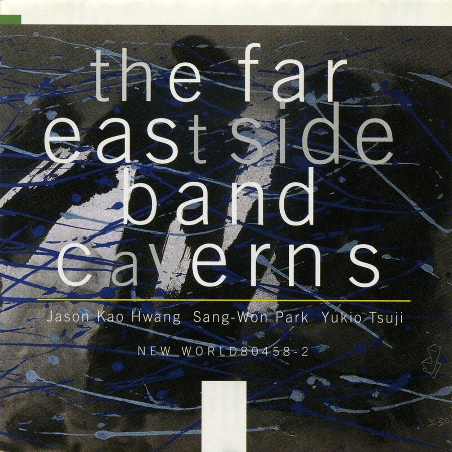 The Far East Side Band: Caverns