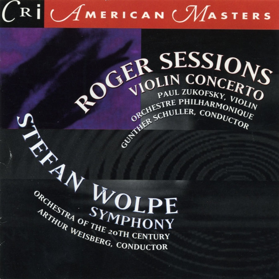 Music of Roger Sessions and Stefan Wolpe
