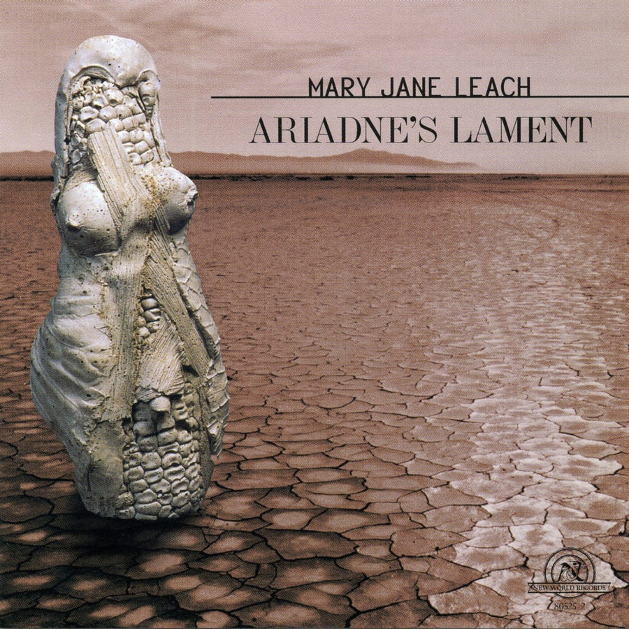 Mary Jane Leach: Ariadne's Lament