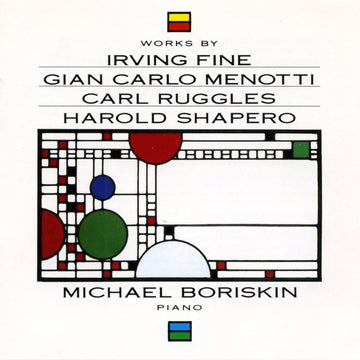 Fine, Menotti, Ruggles & Shapero: Piano Works