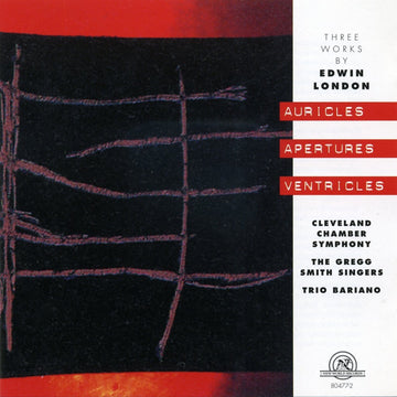 Edwin London: Auricles Apertures Ventricles