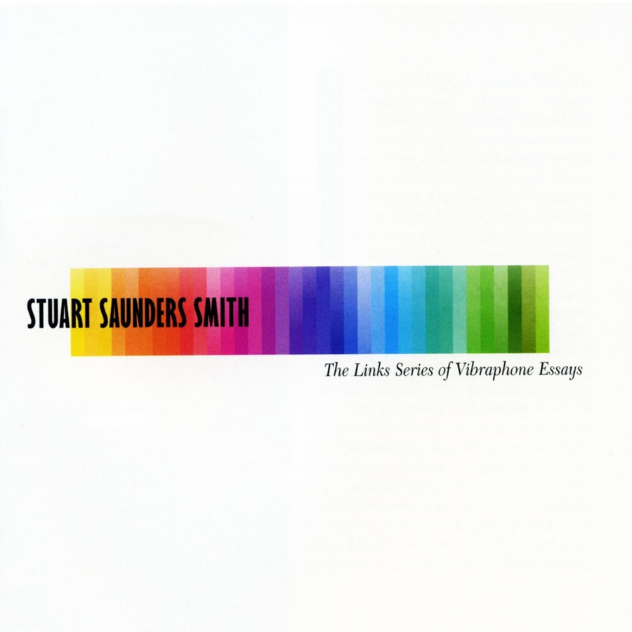 Stuart Saunders Smith: The Links Series of Vibraphone Essays