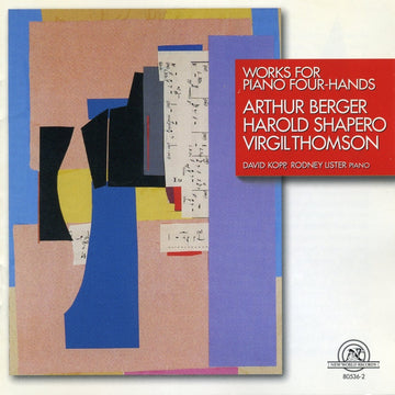 Works for Piano 4-Hands by Shapero, Berger, and Thomson
