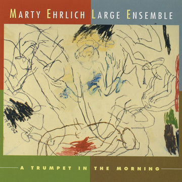 Marty Ehrlich: A Trumpet in the Morning