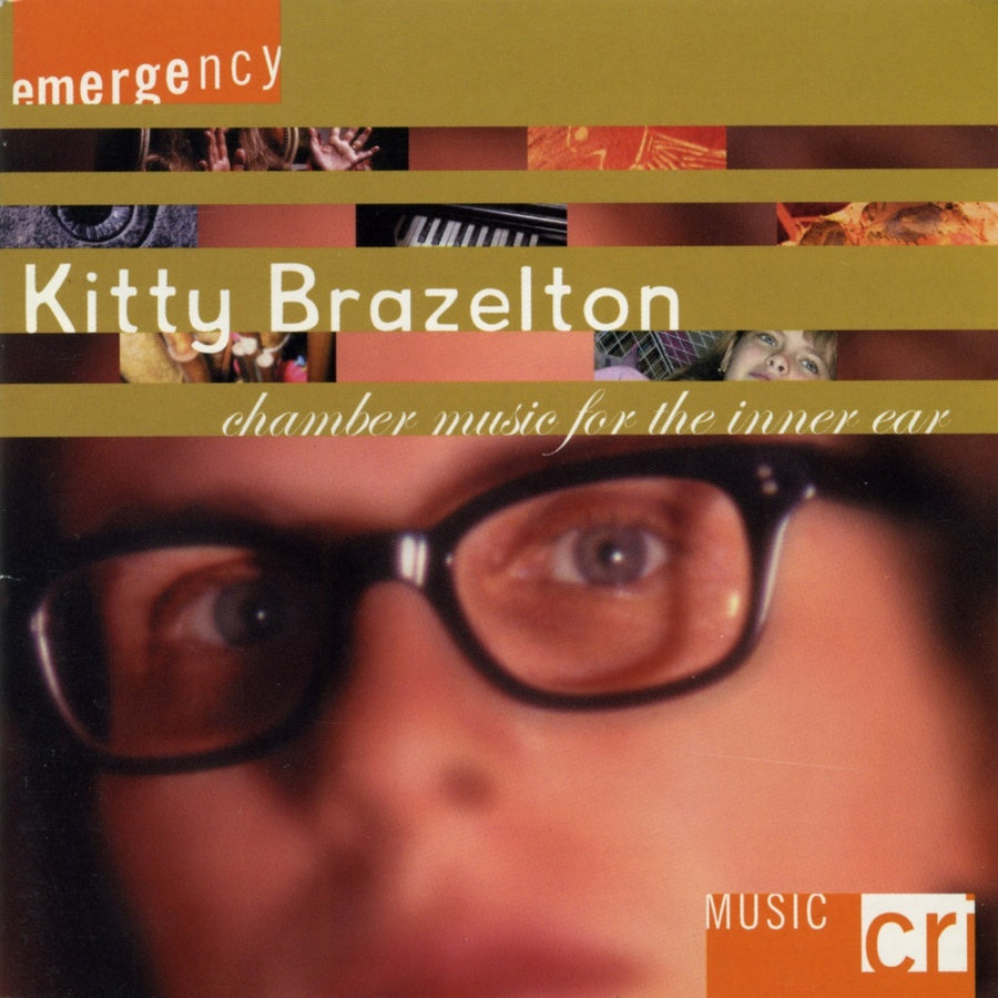 Kitty Brazelton: Chamber Music for the Inner Ear