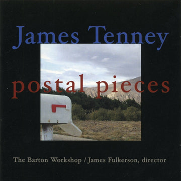 James Tenney: Postal Pieces