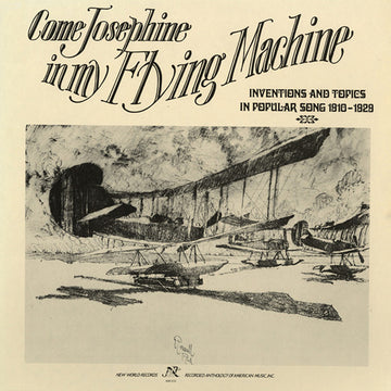 Come Josephine in My Flying Machine: Inventions and Topics in Popular Songs 1910-1929