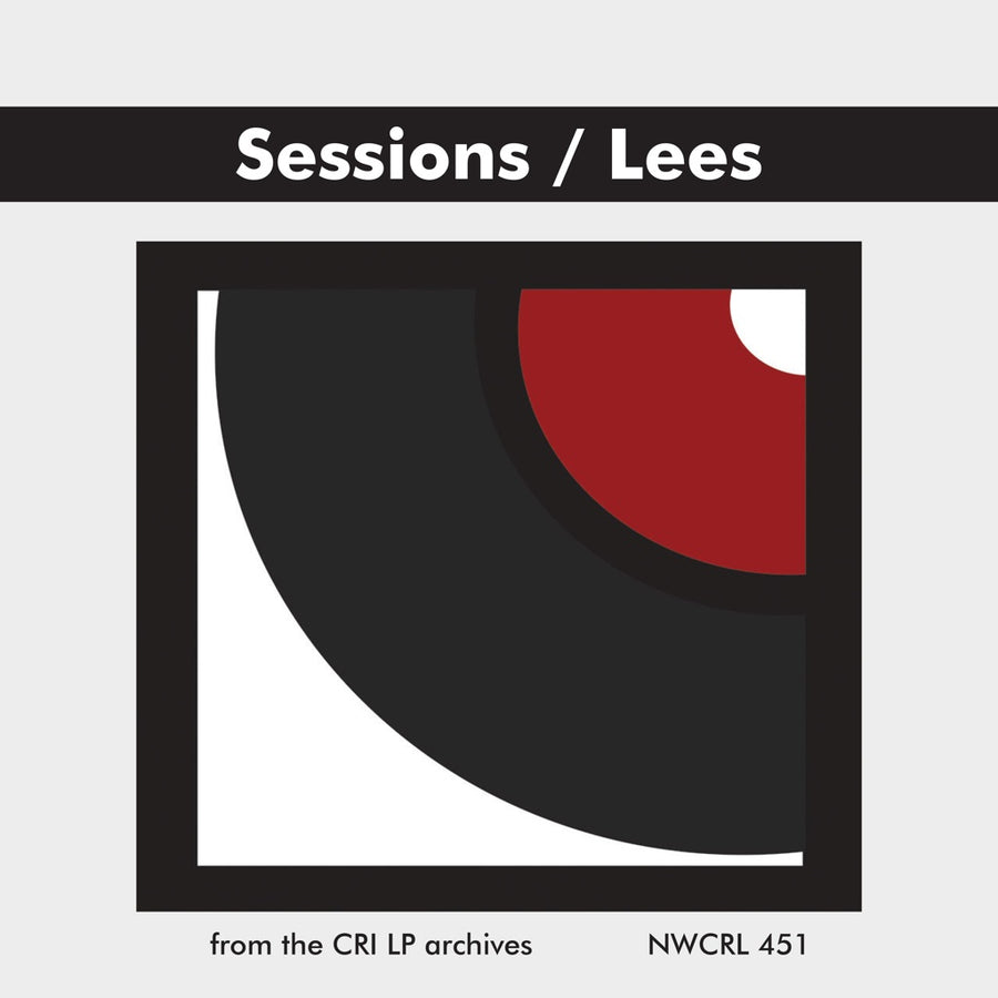 Sessions: Symphony No. 3; Lees: Concerto for String Quartet and Orchestra