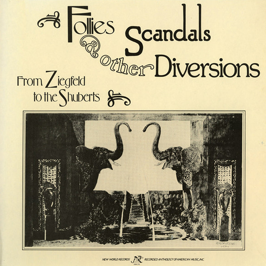 Follies, Scandals, and Other Diversions: From Zigfeld to the Shuberts