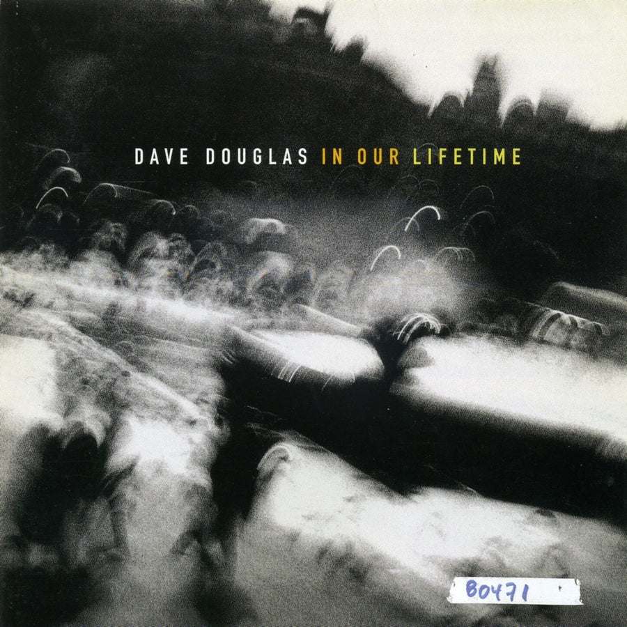 Dave Douglas: In Our Lifetime