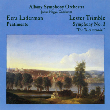 Laderman & Trimble: Orchestral Works