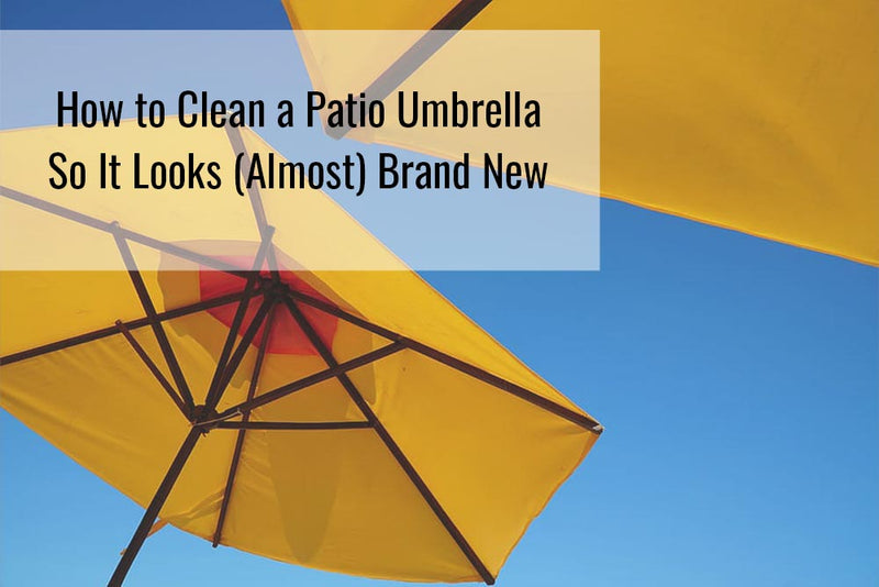 How to clean a patio umbrella so it looks (almost) brand new